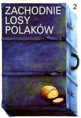 Zachodnie losy Polaków