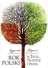 Rok polski w życiu, tradycji i pieśni