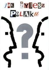 Jak żyjesz Polaku? t. 1 i 2