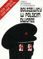 Bolszewicy w polskim dworze