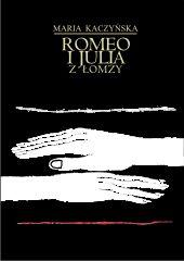 Romeo i Julia z Łomży