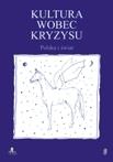 Kultura wobec kryzysu. Polska i świat