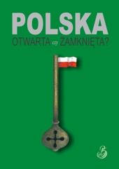 Polska otwarta czy zamknięta?